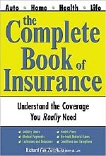 Richard Zevnik. Your Complete Guide to Buying Insurance: Health, Life, Home, and Auto Protection Policies (Sphinx Legal)