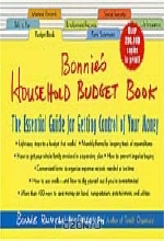 Bonnie Runyan McCullough. Bonnie's Household Budget Book: The Essential Guide for Getting Control of Your Money