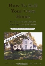 William F. Supple. How to Sell Your Own Home: The Practical Homeowner's Guide to Selling by Owner