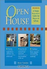 Bryan Trandem. Open House: A Visual Guide to Buying or Selling Your Home