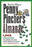 Don Earnest. Penny Pincher's Almanac: 2753 Surprising Ideas for Getting the Most Value Out of Your Money, Home, and Possessions