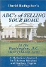 David Rathgeber. ABC's of Selling your Home in the Washington, D.C. Metropolitan Area