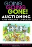 Chantal Howell Carey, Bill Carey. Going Going Gone! Auctioning Your Home for Top Dollar