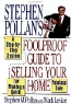 Stephen M. Pollan, Mark Levine, Betsy Baytos. Stephen Pollan's Foolproof Guide to Selling Your Home