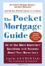 Jack Guttentag, Jack Guttentag. The Pocket Mortgage Guide : 56 of the Most Important Questions and Answers About Your Home Loan - Plus Interest Amortization Tab