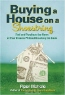 Piper Nichole. Buying a House on a Shoestring: Find and Purchase the Home of Your Dreams Without Breaking the Bank
